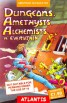 Dungeons, Amethysts, Alchemists 'n' Everythin' box cover