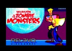 Invasion Of The Zombie Monsters screenshot 0